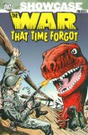 Showcase Presents: The War That Time Forgot, Vol. 1 - Robert Kanigher, Ross Andru, Mike Esposito