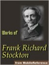 Works of Frank R. Stockton. ILLUSTRATED. - Frank R. Stockton