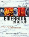 The Emerging Church: Vintage Christianity for New Generations - Dan Kimball, Ivy Beckwith, Renee N. Altson