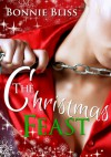 The Christmas Feast - Bonnie Bliss, Crystal Marie, Lmk Graphics