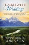 Tumbleweed Weddings (Romancing America) - Donna Reimel Robinson