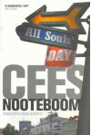 All Souls' Day - Cees Nooteboom