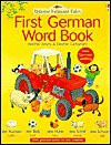 First German Word Book - Heather Amery, Jenny Tyler, Mairi Mackinnon, Stephen Cartwright