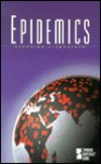 Epidemics: Opposing Viewpoints - William M. Dudley