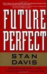 Future Perfect - Stan Davis