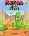 Mungo Goes West: A Window Board Book - Rae Lambert, Russell Dever, Graham Howells