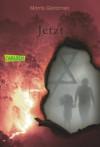 Jetzt (German Edition) - Morris Gleitzman, Uwe-Michael Gutzschhahn