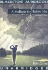 A Mulligan for Bobby Jobe - Bob Cullen, Patrick Cullen, Nadia May