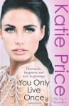You Only Live Once - Katie Price