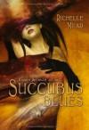 Succubus Blues - Richelle Mead, Alfons Winkelmann