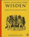 Thirty Obituaries from Wisden - Matthew Engel