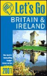 Let's Go Britain & Ireland 2001 - Let's Go Inc.