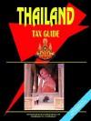 Thailand Tax Guide - USA International Business Publications, USA International Business Publications