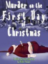 Murder on the First Day of Christmas - Billie Thomas
