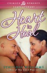 A Heart to Heal - Synithia Williams