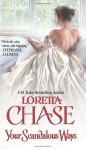 Your Scandalous Ways - Loretta Chase