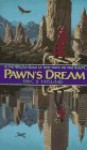 Pawn's Dream - Eric Nylund