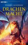 Drachenmacht - Dennis L. McKiernan, Joern Rauser, Arndt Drechsler, Wolfgang Thon
