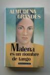 Malena es un nombre de tango - Almudena Grandes