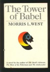 The Tower of Babel - Morris L. West