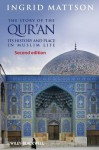 The Story of the Qur'an: Its History and Place in Muslim Life - Ingrid Mattson
