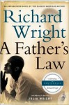 A Father's Law (P.S.) - Richard Wright