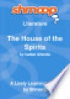 The House of the Spirits: Shmoop Literature Guide - Shmoop