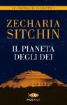 Il pianeta degli dei: Le cronache terrestri I (Italian Edition) - Zecharia Sitchin