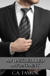An Unscheduled Appointment - C.A. Taylor