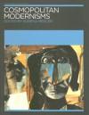 Cosmopolitan Modernisms - Kobena Mercer