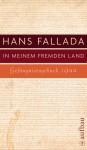 In meinem fremden Land: Gefängnistagebuch 1944 - Hans Fallada, Jenny Williams, Sabine Lange