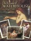 The Women of Waterhouse: 24 Cards - John William Waterhouse, Jeff A. Menges