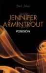 Posesión (Dark Moon) (Spanish Edition) - Jennifer Armintrout