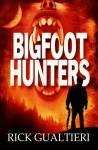 Bigfoot Hunters - Rick Gualtieri, Thea Isis Gregory
