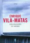 Exploradores do abismo - Enrique Vila-Matas