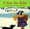 A Year for Kiko - Ferida Wolff, Joung Kim, Joung Un Kim