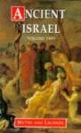Myths and Legends of Ancient Israel (Myths and Legends Series) - Angelo S. Rappoport