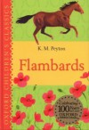 Flambards (Oxford Children's Classics) - K.M. Peyton