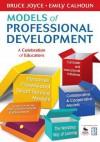 Models of Professional Development: A Celebration of Educators - Bruce R Joyce, Emily Calhoun