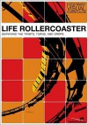 Life Rollercoaster: Surviving The Twists, Turns, And Drops (Highway Visual Curriculum) - Highway Video, Rick Bundschuh, Youth Specialties