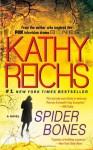 Spider Bones (Tempe Brennan) - Kathy Reichs