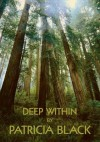 Deep Within - Patricia Black
