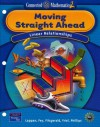 Moving Straight Ahead: Linear Relationships (Connected Mathematics 2, Grade 7) - Glenda Lappan, James T. Fey, William M. Fitzgerald