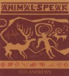 Animal-Speak: Understanding Animal Messengers, Totems, and Signs (Audiocd) - Ted Andrews
