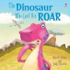 The Dinosaur Who Lost His Roar - Russell Punter