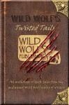 Wild Wolf's Twisted Tails - Rod Glenn, Ricki Thomas, Poppet, Mark Sinclair