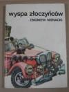 Wyspa złoczyńców - Zbigniew Nienacki