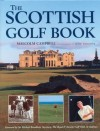 The Scottish Golf Book - Malcolm Campbell, Glynn Satterly