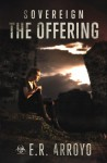 The Offering - E.R. Arroyo
