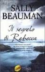 Il segreto di Rebecca - Sally Beauman